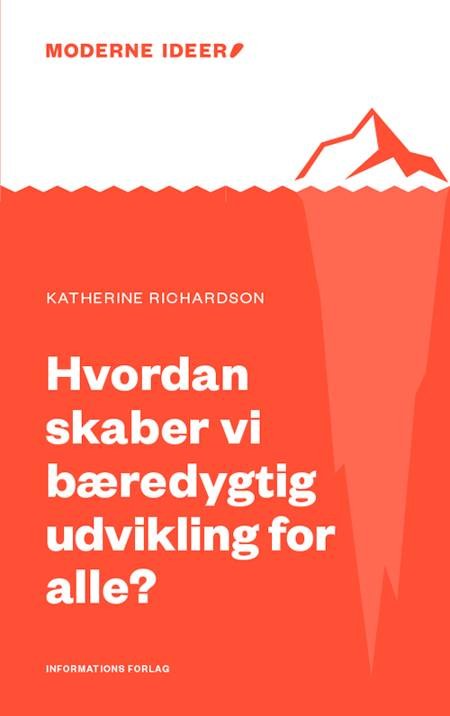 Hvordan skaber vi bæredygtig udvikling for alle? af Katherine Richardson