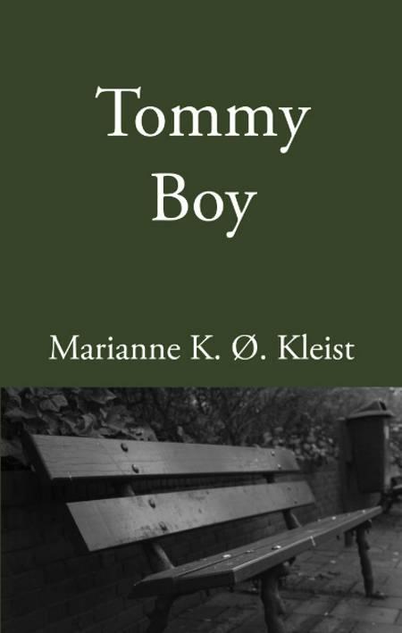 Tommy Boy af Marianne K. Ø. Kleist