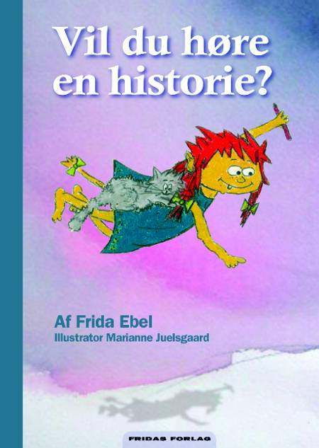 Vil du høre en historie? af Frida Ebel