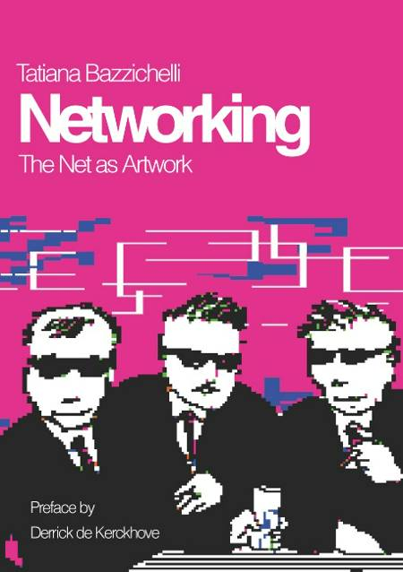 Networking af Tatiana Bazzichelli