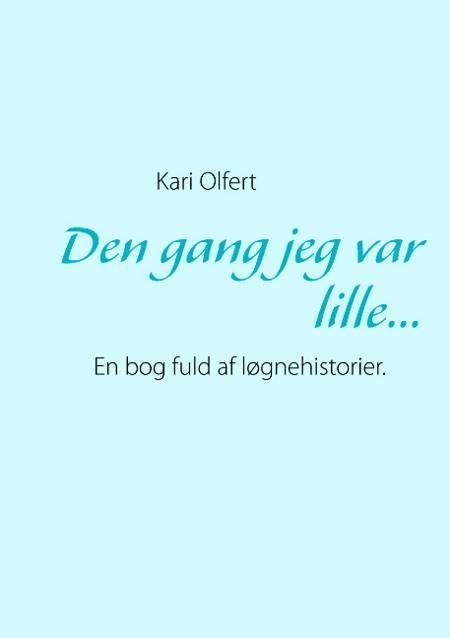 Den gang jeg var lille af Kari Olfert