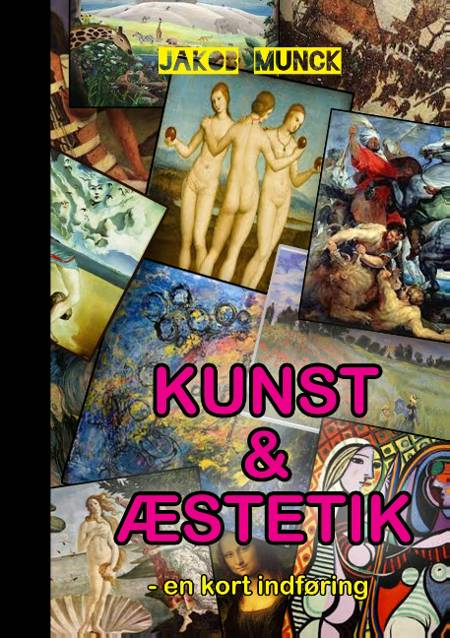 Kunst og æstetik af Jakob Munck
