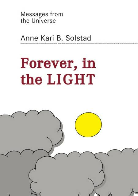 Forever - in the light af Anne Kari B. Solstad