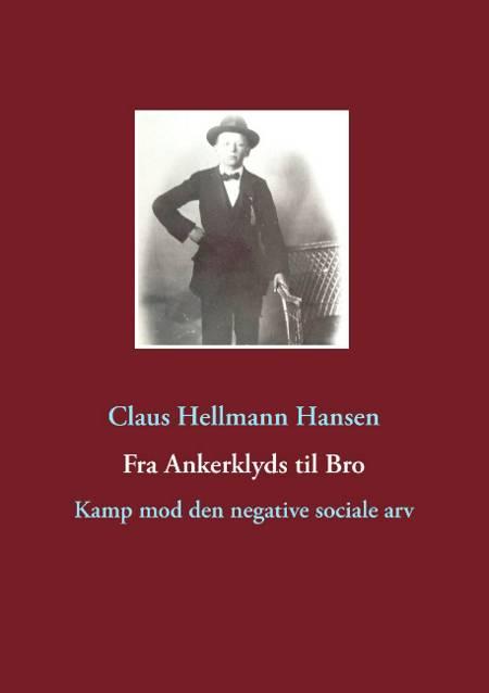 Fra Ankerklyds til bro af Claus Hellmann Hansen