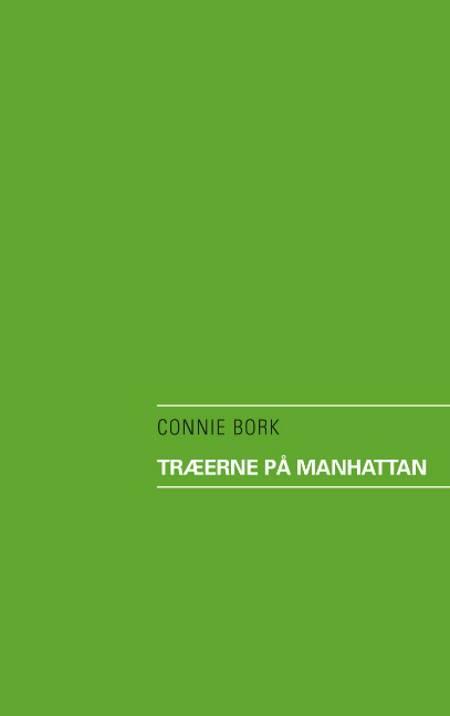 Træerne på Manhattan af Connie Bork