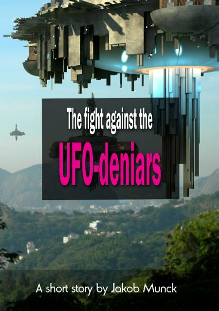 The fight against the UFO-deniers af Jakob Munck
