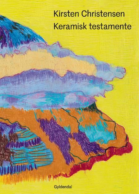 Keramisk testamente af Kirsten Christensen
