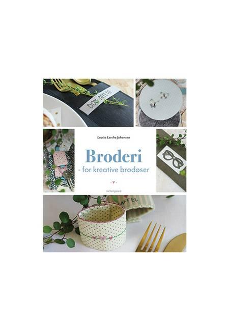 Broderi - for kreative brodøser af Louise Lerche Johansen