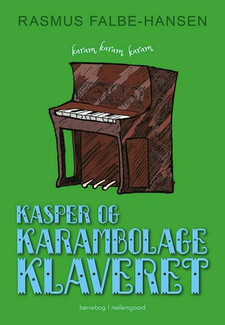 Kasper og karambolageklaveret af Rasmus Falbe-Hansen