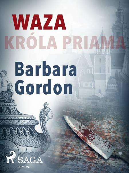 Waza króla Priama af Barbara Gordon