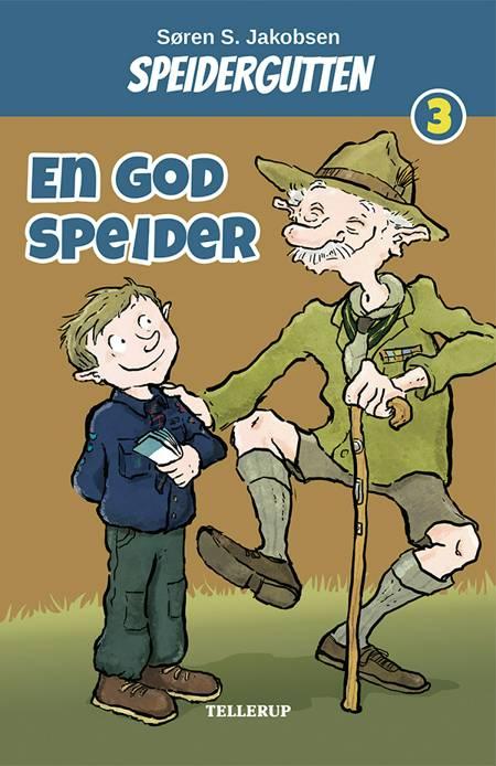 Speidergutten #3: En god speider af Søren S. Jakobsen