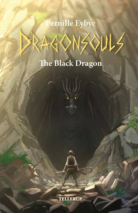 Dragon Souls #1: The Black Dragon af Pernille Eybye