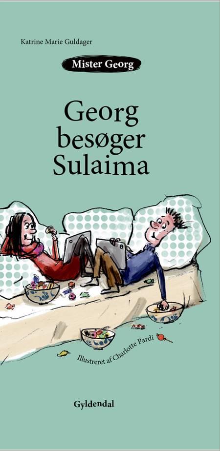 Mister Georg besøger Sulaima af Katrine Marie Guldager