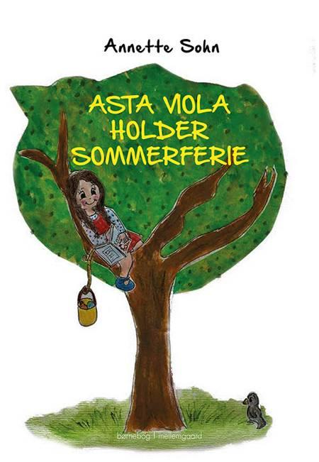 Asta Viola holder sommerferie af Annette Sohn