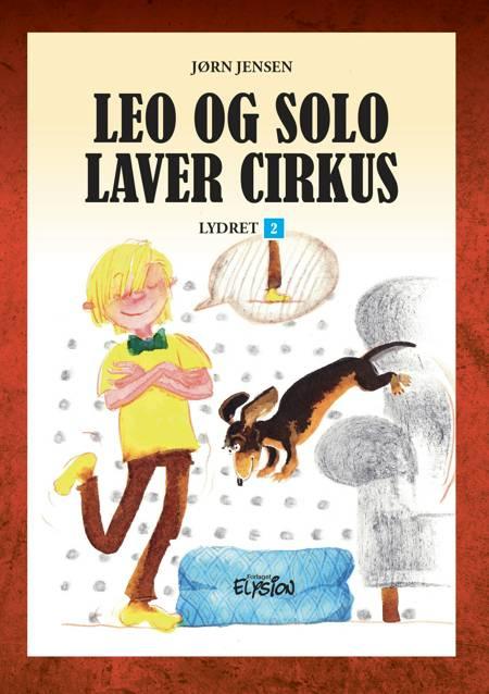 Mila og Solo laver cirkus af Jørn Jensen