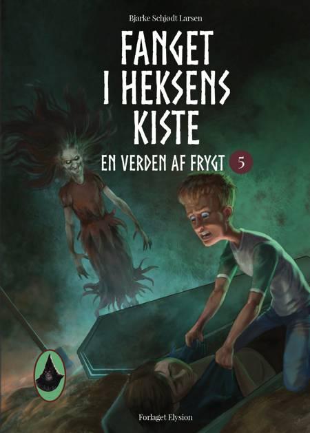 Fanget i heksens kiste af Bjarke Schjødt Larsen