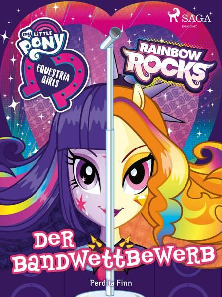 My Little Pony - Equestria Girls - Der Bandwettbewerb af Perdita Finn