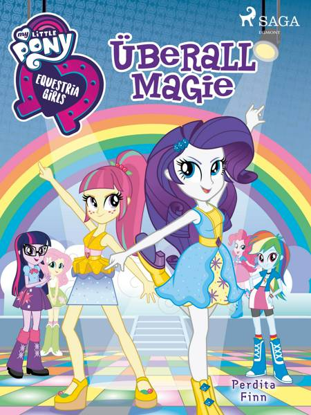 My Little Pony - Equestria Girls - Überall Magie af Perdita Finn