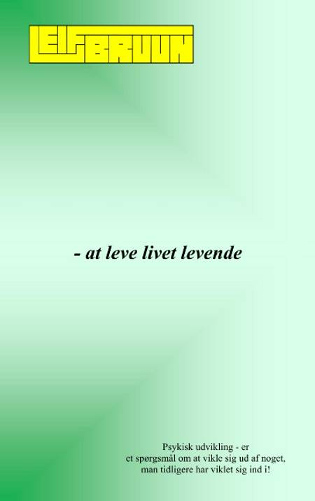 at leve livet levende af Leif Bruun