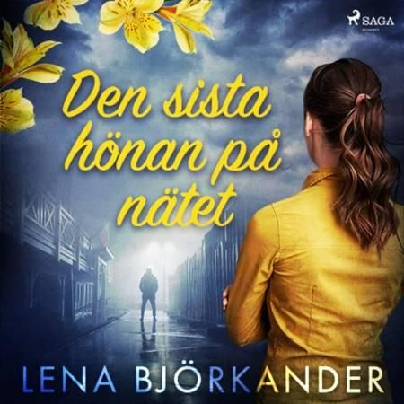 Den sista hönan på nätet af Lena Björkander