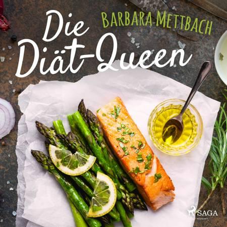 Die Diät-Queen af Barbara Mettbach