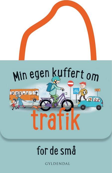 Min egen kuffert om trafik for de små af Lene Møller Jørgensen