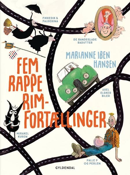 Fem rappe rim-fortællinger af Marianne Iben Hansen, Jon Ranheimsæter og Bo Odgaard Iversen m.fl.