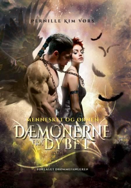 Dæmonerne fra Dybet #2 af Pernille Kim Vørs