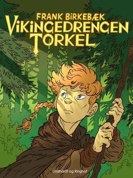 Vikingedrengen Torkel af Frank Birkebæk