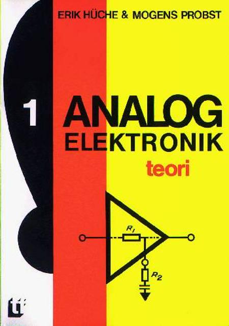 Analog elektronik af Erik Hüche og Mogens Probst