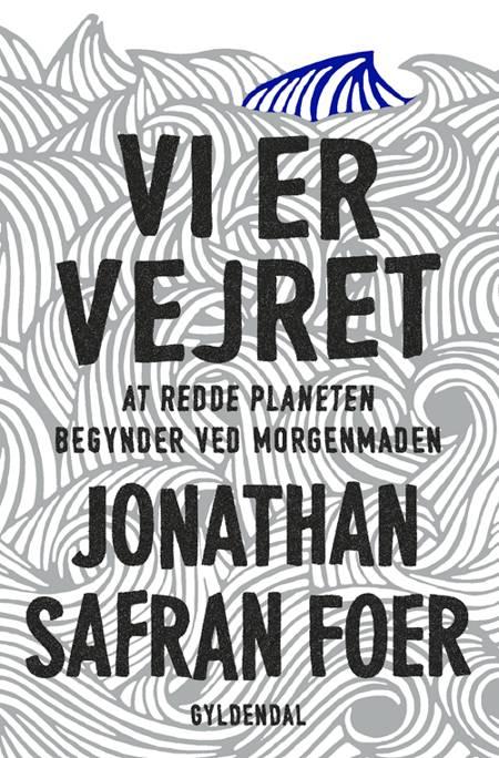 Vi er vejret af Jonathan Safran Foer
