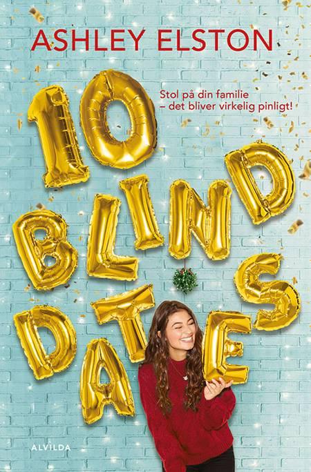 10 blind dates af Ashley Elston
