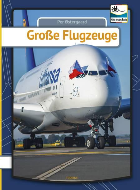Grosse Flugzeuge af Per Østergaard