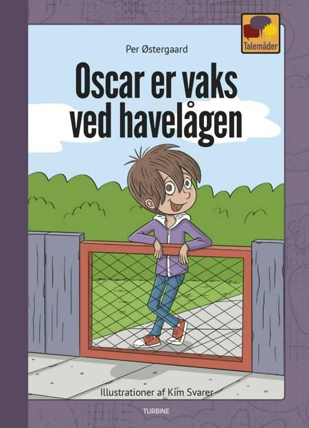 Oscar er vaks ved havelågen af Per Østergaard