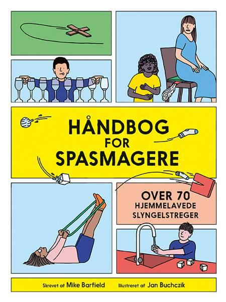 Håndbog for spasmagere af Mike Barfield