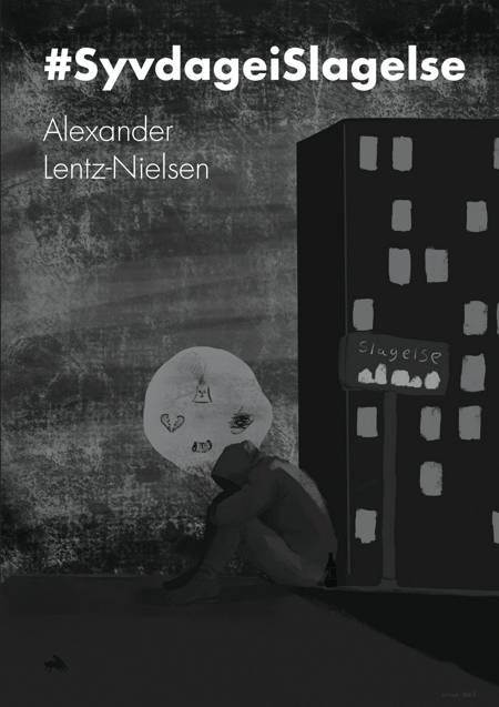 #SyvdageiSlagelse af Alexander Lentz-Nielsen