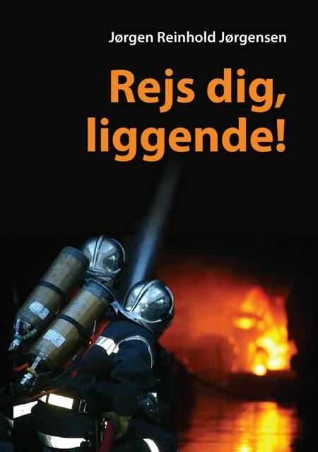 Rejs dig, liggende! af Jørgen Reinhold Jørgensen