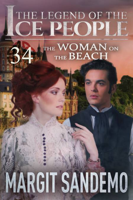 The Ice People 34 - The Woman on the Beach af Margit Sandemo