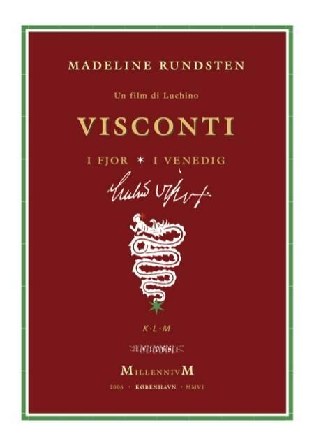 Un film di Luchino Visconti af Madeline Rundsten