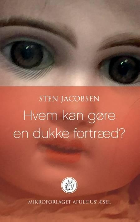Hvem kan gøre en dukke fortræd? af Sten Jacobsen