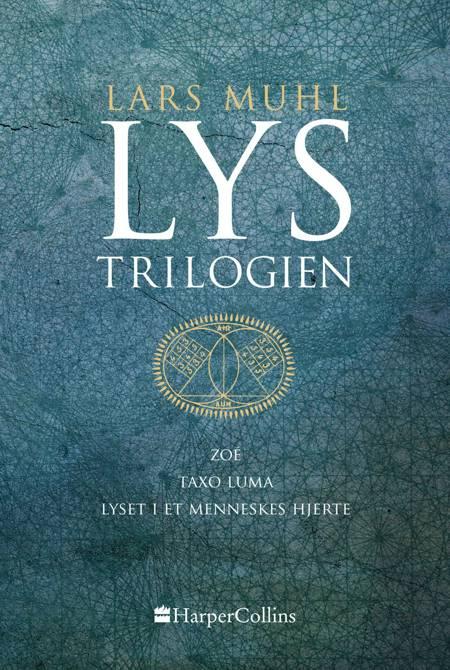 Lys-trilogien af Lars Muhl