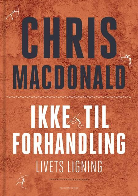 Ikke til forhandling - livets ligning af Chris MacDonald