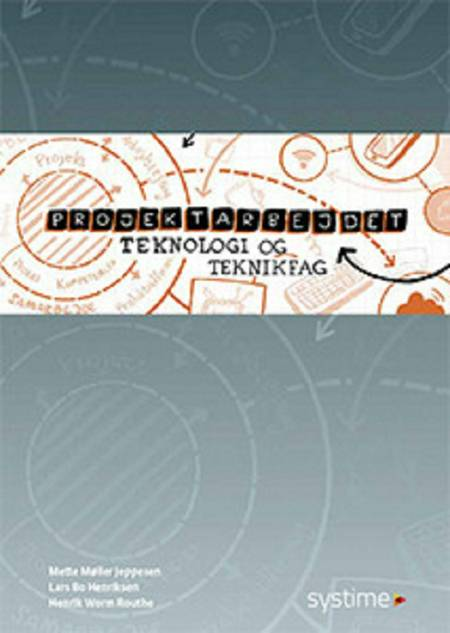 Projektarbejdet af Lars Bo Henriksen, Mette Møller Jeppesen og Henrik W. Routhe