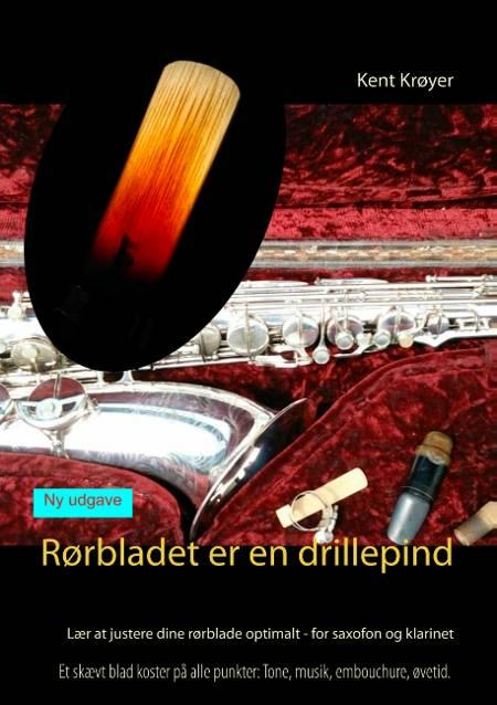 Rørbladet er en drillepind af Kent Krøyer