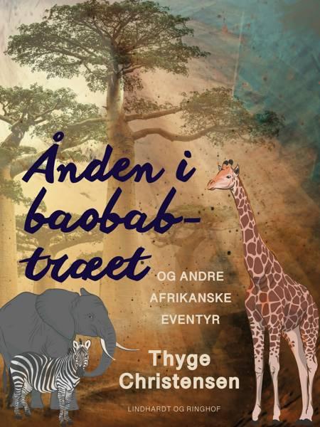 Ånden i baobab-træet af Thyge Christensen