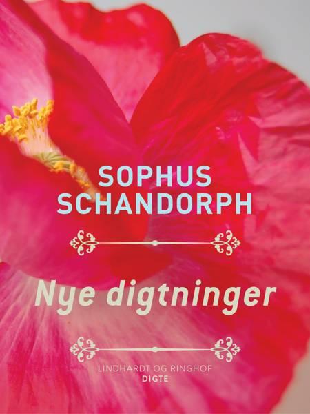 Nye digtninger af Sophus Schandorph