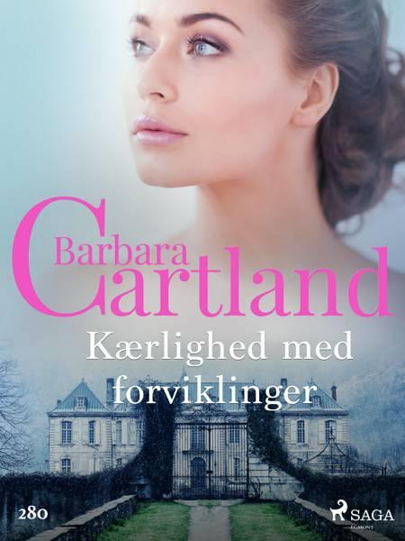 Kærlighed med forviklinger af Barbara Cartland