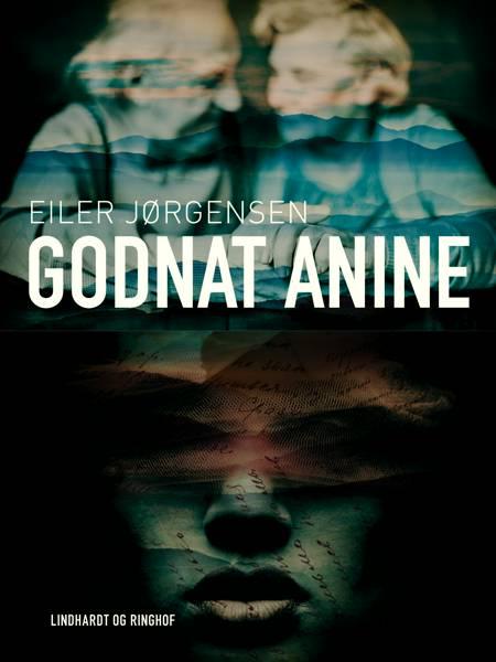 Godnat Anine af Eiler Jørgensen