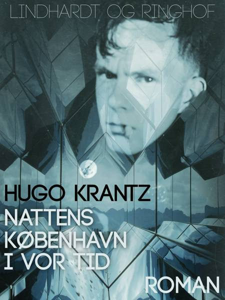 Nattens København i vor tid af Hugo Krantz