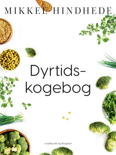 Dyrtids-kogebog af Mikkel Hindhede